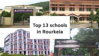 Top 13 schools in Rourkela