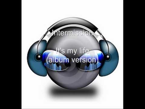 Intermission it s my life