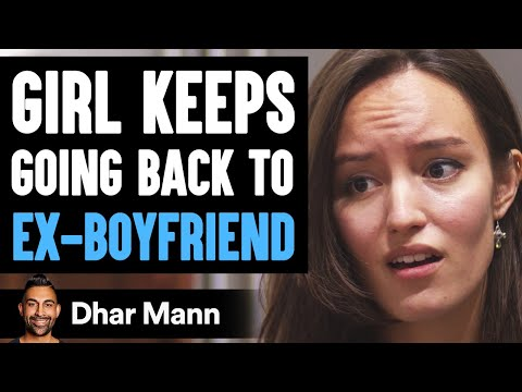 Before You Go Back To Your Ex, Watch This | Dhar Mann