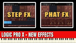 Logic Pro X 10.4 Effects - Phat FX and Step FX