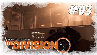 Lets Play The Division 2 / Story #03 / Kampf gegen die Hyänen / Gameplay (PS4 Deutsch German)