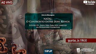 NATAL, O CONFRONTO ENTRE DOIS REINOS - QUARTA 09/12/2020