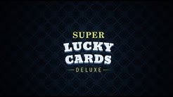 Super Lucky Cards Deluxe