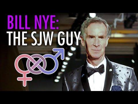 Bill Nye, the SJW Guy