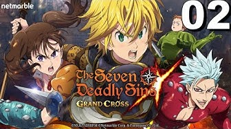 The Seven Deadly Sins: Grand Cross - (by Netmable) - Gameplay Part 2 - iOS / Android