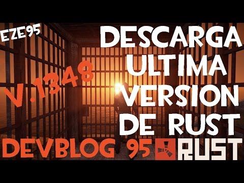 DESCARGAR RUST ULTIMA VERSION 1348 DE 32 Y 64 BITS DEVBLOG 95 + SERVER MODIFICADOS