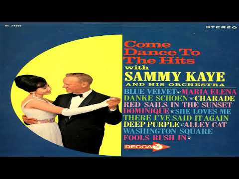 Sammy Kaye - Come Dance to the Hits  GMB