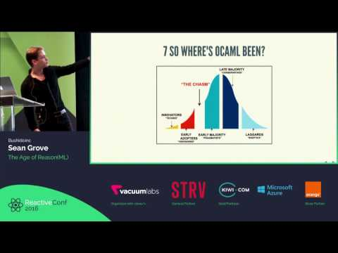 ReactiveConf 2016 - Sean Grove: The Age of Reason(ML)