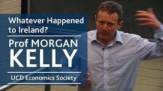 Whatever happened to Ireland? | Prof Morgan Kelly | UCD Economics Society