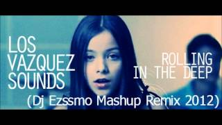 Vazquez Sound Rolling In The Deep ( DJ Ezmo Mashup Circuit Remix )