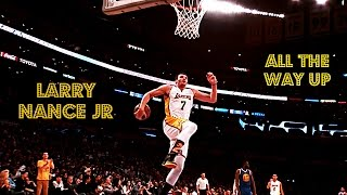 Larry Nance, Jr - All The Way Up