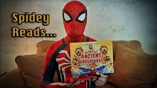 "S1: E2 Spidey Reads ""Ancient Adventures"""