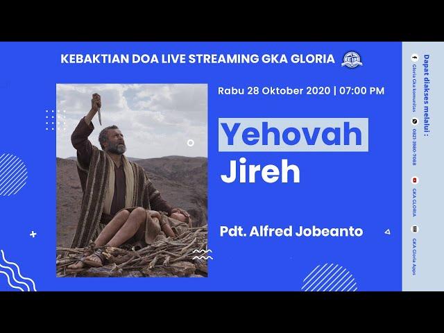 Kebaktian Doa Rabu Live Streaming - Pdt. Alfred Jobeanto - 28 Oktober 2020