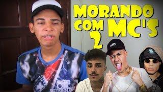 Baixar MORANDO COM MC'S 2