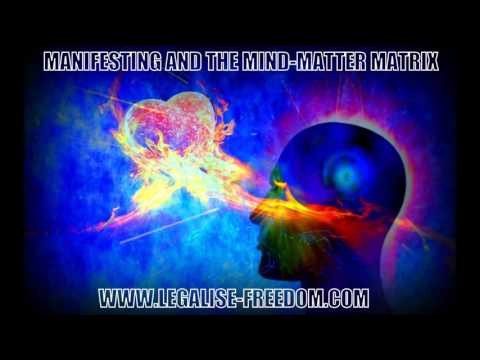 Ken Elliott - Manifesting and the Mind Matter Matrix