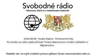 2018-08-09 - Studio Kladno - Parlamentní listy - Po smutku za naše vojáky přichází Tereza Spencerová