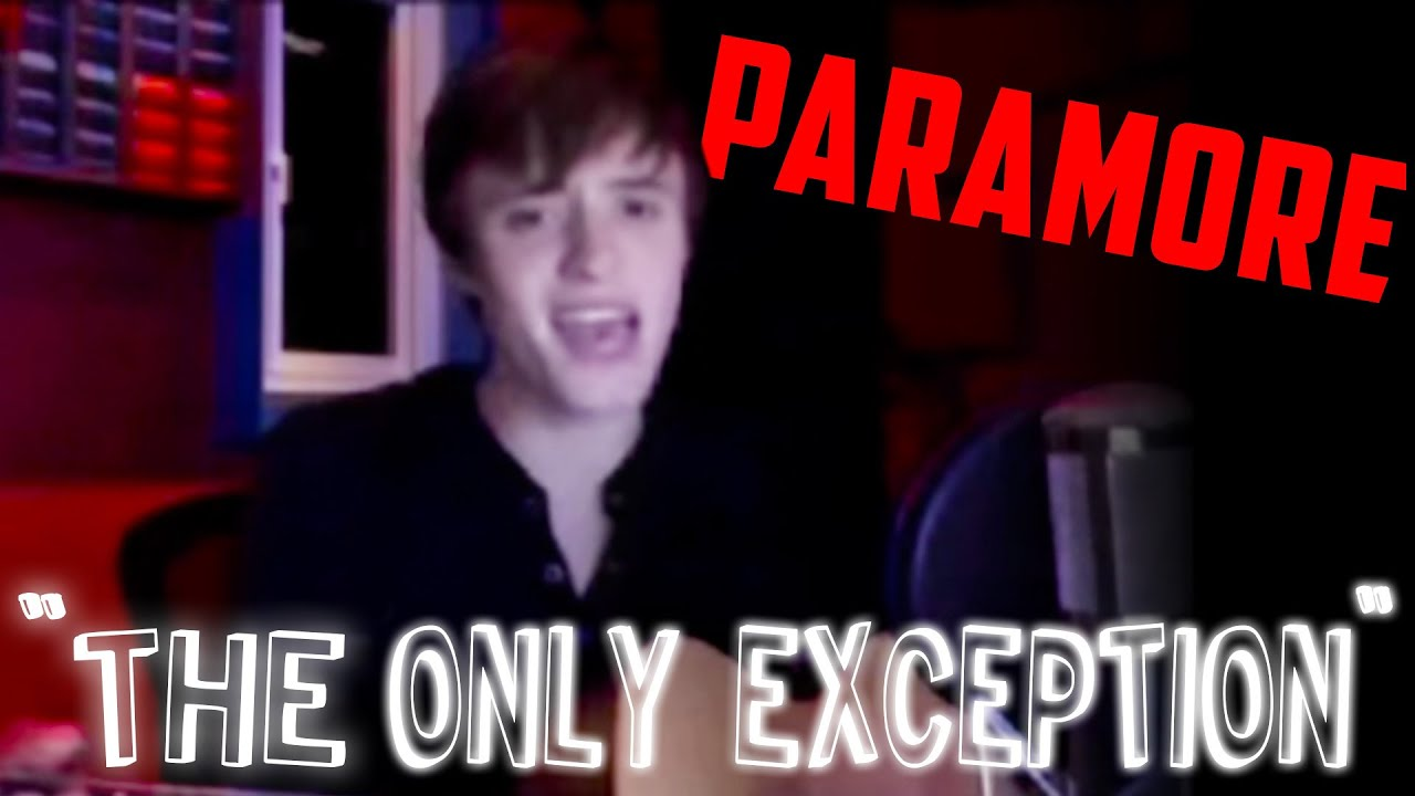 Paramore - The Only Exception (Cover) - YouTube Paramore Youtube