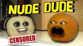 Annoying Orange - Nude Dude (Ft. JacksFilms)