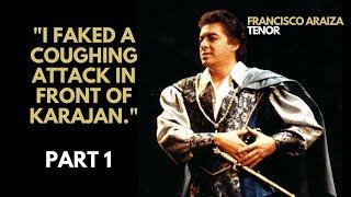 Faking a coughing attack in front of Karajan - Francisco Araiza - Part 1 (2020   English subtitles)
