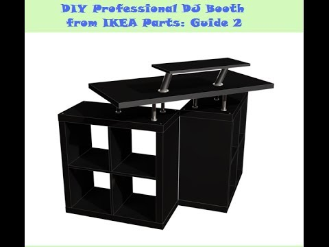 guide diy dj booth from ikea parts build 2 youtube. Black Bedroom Furniture Sets. Home Design Ideas
