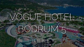Vogue hotel supreme Bodrum 5 обзор лучшего отеля для отдыха с детьми на Эгейском побережье Турции