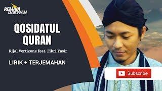 Download Lagu ALLAHUMMARHAMNA BIL QURAN - Rijal Vertizone ft. Fikri Yasir [Lirik & Terjemahan] mp3