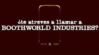 ¿Te atreves a llamar a Boothworld Industries?