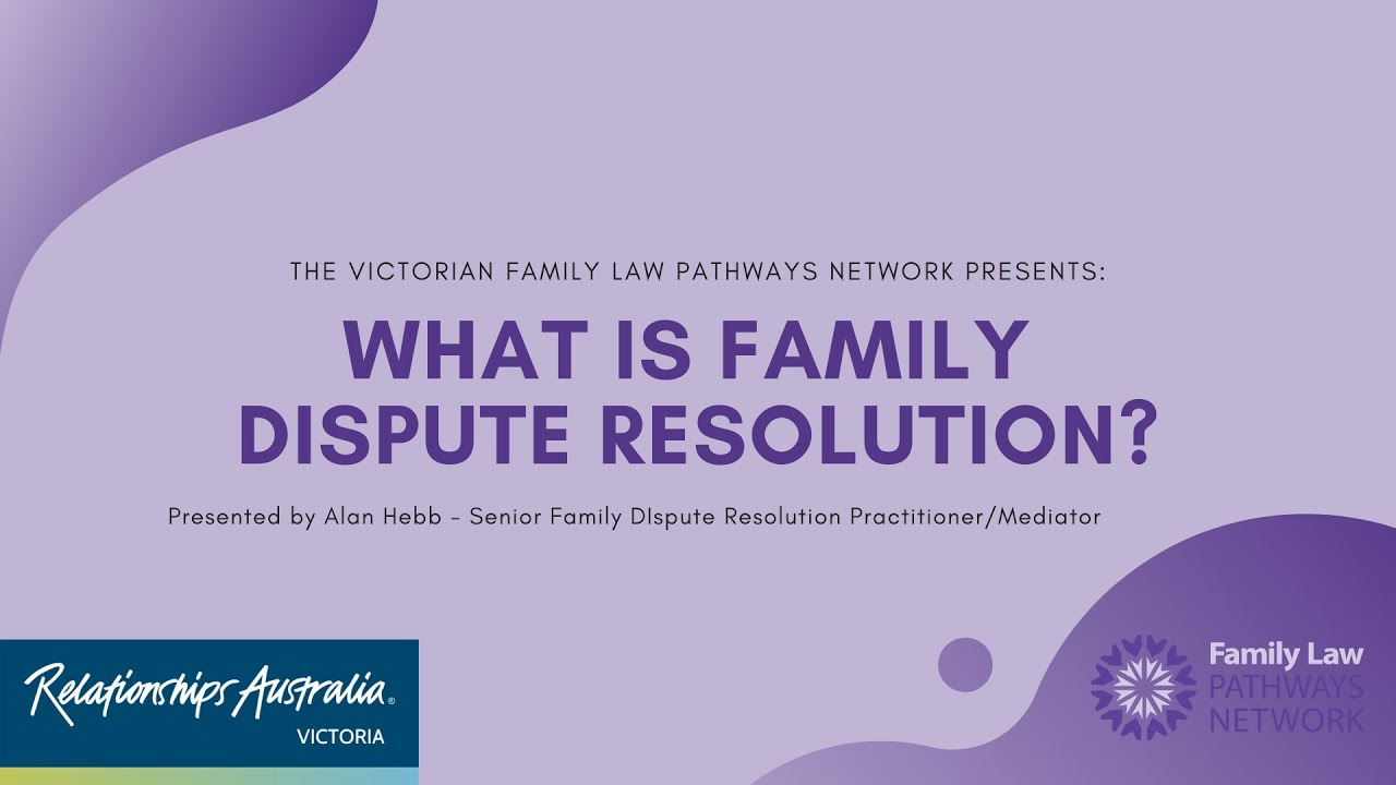 What is Family Dispute Resolution?