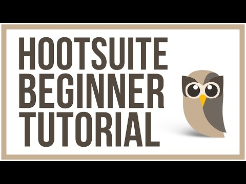 Hootsuite Beginner Tutorial – How To Manage Your Social Media Accounts