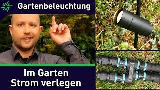 Im Garten Strom verlegen - Gartenstrahler und Erdspießstrahler montieren