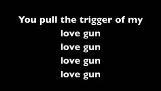 Love Gun With Lyrics Lyrics