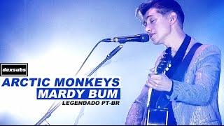 Arctic Monkeys Mardy Bum Legendado HD BR Glastonbury 2013