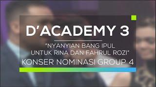 Nyanyian Bang Ipul untuk Rina dan Fahrul Rozi - Konser Nominasi Group 4