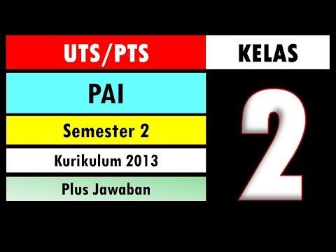 Soal UTS PTS PAI  dan Budi Pekerti Kelas 2 Semester 2 (Genap) Kurikulum 2013 dan Kunci Jawaban