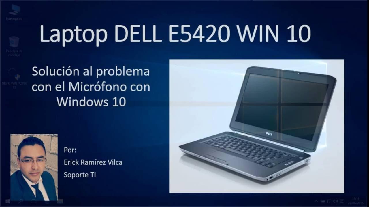 Solución Micrófono Dell E5420 en Windows 10