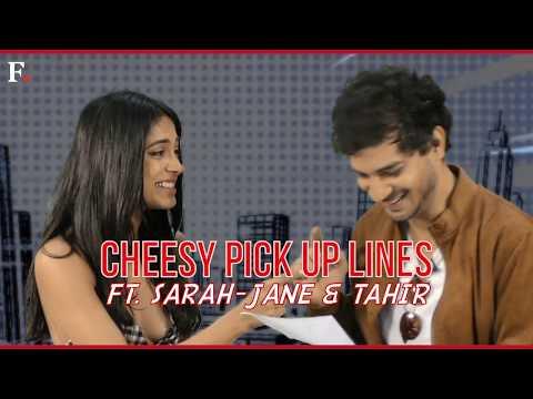 Cheesy Pick Up Lines Ft. Sarah Jane & Tahir