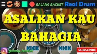 ARMADA ASALKAN KAU BAHAGIA Real drum COVER BY Galang backet