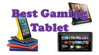 Top 10 Best Gaming Tablet