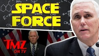 Space Force: The 6th Branch of The Military | TMZ TV