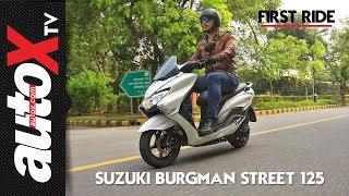 Suzuki Burgman Street Review | First Ride | autoX