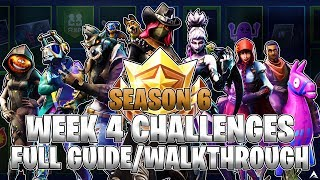 ALL WEEK 4 BATTLE PASS CHALLENGES! (Fortnite Battle Royale Season 6)
