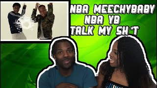 NBA Meechybaby & NBA Youngboy Talk My Shit Reaction