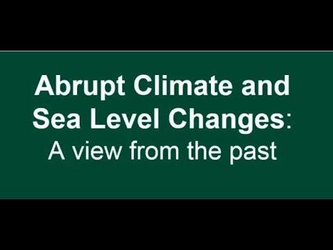 Abrupt Climate & Sea Level Changes: Dr Lauren Gregoire (February 2018)