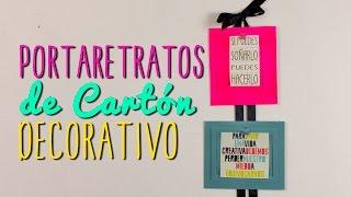 Portaretratos Creativos de Cartón - Ideas para decorar tu cuarto - DIY| Catwalk ♥