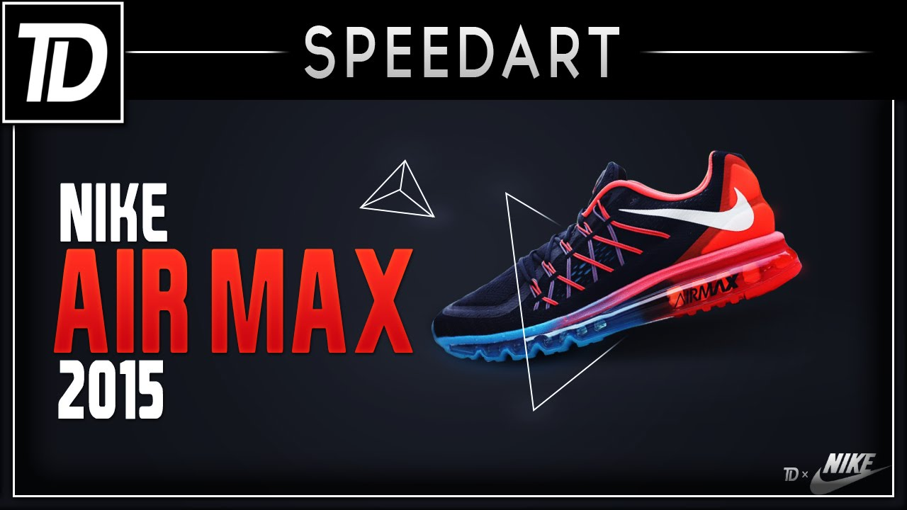 1c9f0d6d0c Nike Air Max 2015 Poster Advert | Photoshop Speed Art - YouTube