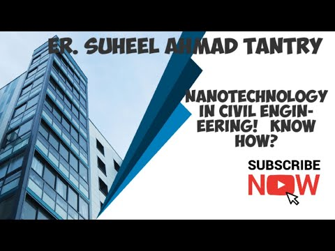 Nanotechnology in civil engineering.