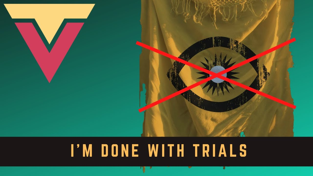 I'm DONE with Trials, Dungeon Help Info, and More