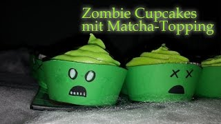 ZOMBIE CUPCAKES VEGAN mit MATCHA TOPPING [HALLOWEEN 2014] DIY Thumbnail