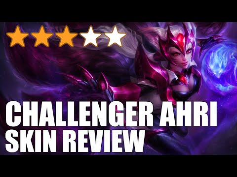 Challenger Ahri Skin Review - League of Legends