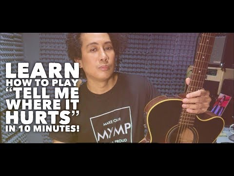 Tell Me Where It Hurts - MYMP (Guitar Tutorial from Chin Alcantara himself)